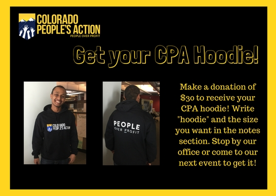 CPA Hoodie. Donate. Colorado People's Action