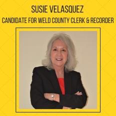Susie Velazquez. Weld County Clerk & Recorder. Elections 2018 CPA Endorsement